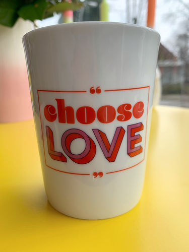 "Porzellanbecher ""Choose Love"""